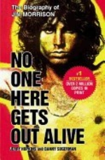 No One Here Gets out Alive (06) by Hopkins, Jerry - Sugerman, Danny [Paperback (2006)]