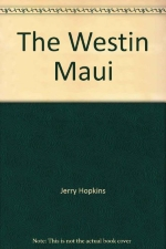 The Westin Maui (Grand resorts of the world)