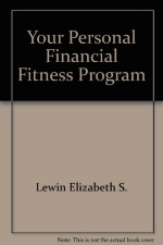 Your Personal Financial Fitness Program
