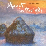 Monet in the '90s: The Series Paintings by Tucker, Paul Hayes (1990) Hardcover